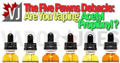 FIVE PAWNS: What's In Your Premium-Priced E-Juice?