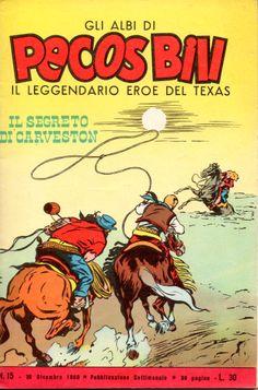IL SEGRETO DI CARVESTON - Albi di Pecos Bill n.° 15 - 30 dicembre 1960