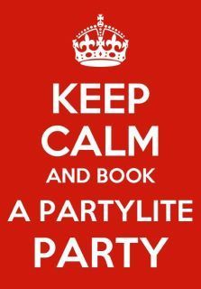 I KNOW!  There is a new catalogue and tons of awesome new stuff you need in your home. What can you do?  Keep calm and book a PartyLite party :)
