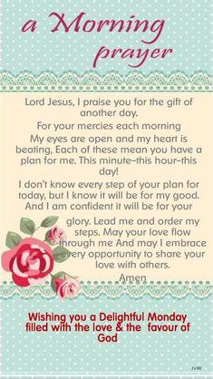 Monday Morning Blessing, Morning Prayer Quotes, Good Morning Prayer, Morning Inspirational Quotes, Inspirational Prayers, Morning Blessings, Morning Prayers, Good Morning Wishes, Good Morning Quotes