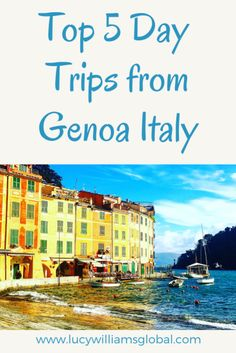 Top 5 Day Trips from Genoa Italy - Where to go for a day trip from Genoa in Italy - Portofino, Santa Margherita, Cinque Terre, Milan & Camogli - Ligurian Coastal trips Italy Travel Tips, Europe Travel Guide, Travel Guides, Travel Destinations, Travel Hacks, Travel Advice, Travel Info, European Destination, European Travel