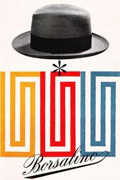 Borsalino hats ~ Max Huber