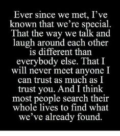 Soulmate and Love Quotes : QUOTATION – Image : Quotes Of the day – Description Soulmate Quotes : QUOTATION – Image : As the quote says – Description & I think most people search their whole lives to find what we've already found. Love Quotes For Her, Love Quotes For Boyfriend Romantic, Unexpected Love Quotes, Soulmate Love Quotes, Cute Love Quotes, Romantic Love Quotes, Love Yourself Quotes, Scary Love Quotes, Beauty Quotes For Her