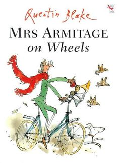 Thinkers: Mrs Armitage on Wheels by Quentin Blake