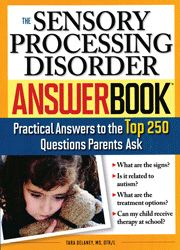 The Sensory Processing Disorder Answer Book  Pinned by SOS Inc. Resources http://pinterest.com/sostherapy.