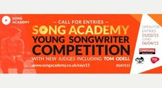 SONG ACADEMY YOUNG SONGWRITER 2015 COMPETITION for under 18s....