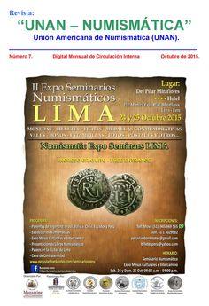 Recibimos y compartimos el boletín digital No. 7 de la Unión Americana de Numismática (UNAN). Puede descargarse de nuestra Biblioteca Digital: http://www.monedasuruguay.com/bib/index.htm#unan