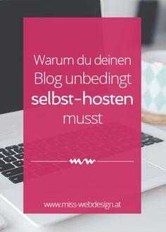 Warum du deinen WordPress Blog unbedingt selbst-hosten musst   miss-webdesign.at #wordpress #bloggen