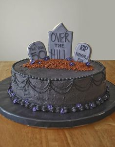 An over the hill cake for a bday party. The customer sent me pics and there were a lot of black tounges! 50th Birthday Cakes For Men, Halloween Birthday Cakes, 40th Cake, Cupcake Birthday Cake, Cupcake Cakes, 50 Birthday, Birthday Pranks, Birthday Sayings, Cupcakes