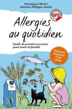 Allergies au quotidien. Guide de premiers secours toute la famille de Véronique Olivier, http://www.amazon.fr/dp/2367400466/ref=cm_sw_r_pi_dp_pnV2rb0AEM635