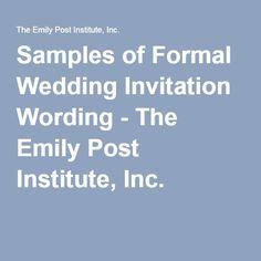 Samples Of Formal Wedding Invitation Wording   The Emily Post Institute,  Inc.