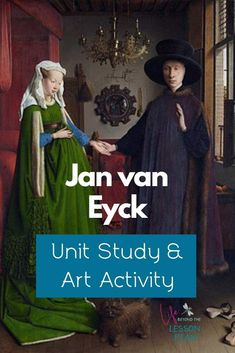 A master of the Northern Renaissance, Jan van Eyck painted some of the most famous pieces of his time. Learn about his life and works with hands-on activities! #art #arthistory #renaissance #homeschool