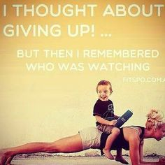 I thought about giving up.