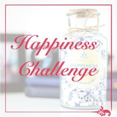Happiness Challenge #happiness #Challenge Happiness Challenge, Finding Yourself, Challenges, Bottle, Handmade Gifts, Happy, Quotes, Kid Craft Gifts, Quotations