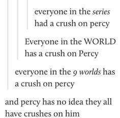 Honestly, I never had a crush on Percy. I saw him more as the big brother I always wanted. Percy Jackson Memes, Percy Jackson Books, Percy Jackson Fandom, All Rick Riordan Books, Rick Riordan Series, Solangelo, Percabeth, Wise Girl, Seaweed Brain