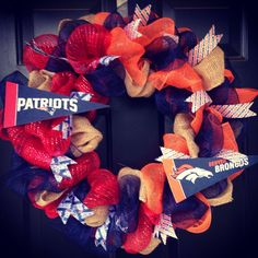 NFL New England Patriots / Denver Broncos house divided wreath by Dreamsofsunflowers on Etsy https://www.etsy.com/listing/247857678/nfl-new-england-patriots-denver-broncos