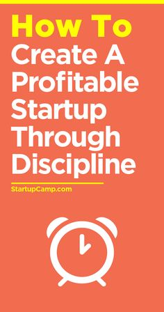 How to Create a Profitable Startup Through Discipline  A guy with some serious hustle. Check this out!