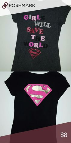 """Super Girl Shirts 2 For 1!  Dark gray """"Girls will save the world"""" and black with pink and gold supergirl logo.  Good condition. Shirts & Tops Tees - Short Sleeve"""