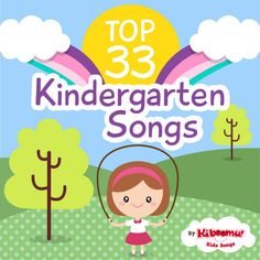 Help Kindergarteners enhance their skills with the Top 33 Kindergarten Songs! #kidsongs #kindergarten