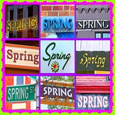 HAPPY SPRING! — Sign Your Name  #spring #signs #photoblog