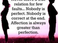 Affection is Always Greater than Perfection. Cute relationship quotes