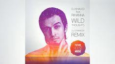 DJ Khaled ft Rihanna - Wild Thoughts (DJ Stranger Remix) [Future House]