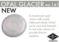 Bio Sculpture Gel presents the NEW Opal Glacier Bio Sculpture Gel Nails, Sculptured Nails, Gel Nail Colors, Opal Color, Nail Supply, My Nails, Hair Beauty, Presents, Notes