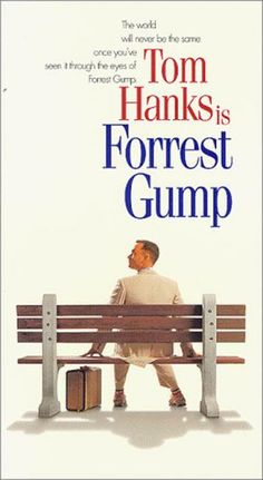 """Forrest Gump (1994). """"My momma always said, 'Life was like a box of chocolates. You never know what you're gonna get.'"""""""