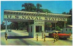 Main gate to Mayport Naval Station,in the early Sixties.My first Home Port. Old Florida, Vintage Florida, Jacksonville Florida, Military Humor, Military History, Navy Day, Navy Life, United States Navy, Beautiful Places