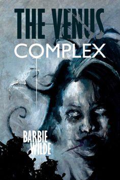 HorrorTalk.com review of Barbie Wilde's horror novel The Venus Complex. Review written by Gabino Iglesias.