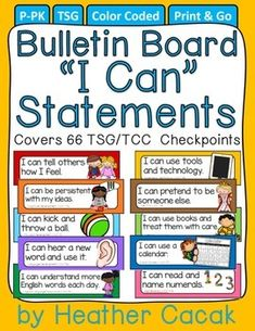 Thanks for your interest in my Bulletin Board I Can Statements.  Simply print them & post throughout your classroom. They also work well in pocket charts & on traveling tri-fold boards!These cards were created to help families decode and make connections with early learning standards used in most early childhood settings (TS Gold & The Creative Curriculum for Preschool).