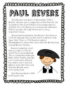 This reading passage is written for elementary students who benefit from modified texts in social studies. The biography of Paul Revere focuses only on the most important information about his legacy as a historical figure in U.S. History. Utilize this passage as a support for your unit on the American Revolution!This is the first of a series of passages about important people in U.S.