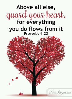 """Bible Verses About Faith:Proverbs """"Above all else, guard your heart, for everything you do flows from it. Bible Verses Quotes, Bible Scriptures, Faith Quotes, Healing Scriptures, Proverbs Bible Quotes, Best Bible Quotes, Advice Quotes, Proverbs 4, Favorite Bible Verses"""