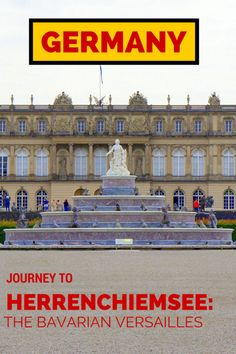 Guide and tips to visiting Herrenchiemsee: The Bavarian Versailles located in Chiemsee , Bavaria's largest lake | Germany with Kids | castles with kids