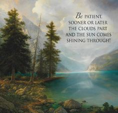 Be Patient....  By Greg Olsen