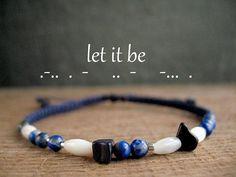LET IT BE secret message bracelet motivational jewelry