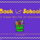 """Back to School: A Crayon Box Full of Activities Cute activities to go with the new book """"The Day the Crayons Quit"""" (perfect for the first day) and it's free!"""