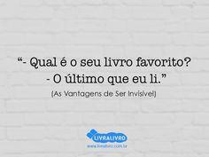 As Vantagens de Ser Invisível www.livralivro.com.br