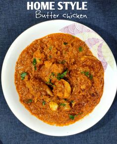 My HomeStyle Butter Chicken recipe is easy and delicious and slightly healthy. DO try it Best Chicken Recipes, Veg Recipes, Curry Recipes, Vegetarian Recipes, Healthy Recipes, Curry Chicken And Rice, Butter Chicken, Healthy Dishes, Healthy Foods To Eat
