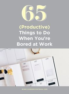 Waiting for the closing bell to ring to be done with work? We hear you. That's why we compiled this list of seriously productive things you can do when you're bored at work. Finding A New Job, Productive Things To Do, Bored At Work, Best Careers, Work Life Balance, Career Development, Best Apps, Career Advice, Productivity