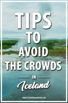 A Guest Post giving the best tips on how to avoid the crowds of Iceland. A must read for all those visiting Iceland soon!