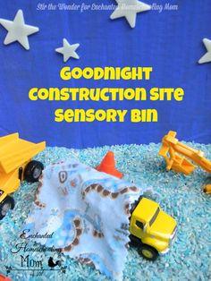 Goodnight Construction Site Sensory Bin| Stir the Wonder @ Enchanted Homeschooling Mom #kbn #sensory
