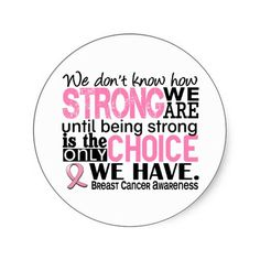 Breast Cancer How Strong We Are Round Sticker