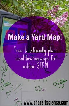 Share it! Science News : Plant Identification Apps: Yard Mapping for Kids