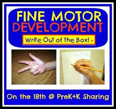 Fine Motor Skills..... Write Out of the Box
