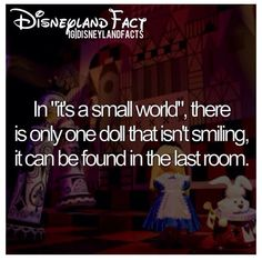 Disneyland Facts: It's a Small World Great now I need to find it!!