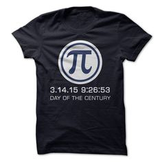 The Pi day of the century. Pi day shirt 19$. Check this shirt now: http://www.sunfrogshirts.com/The-Pi-day-of-the-century-28058804-Guys.html?53507