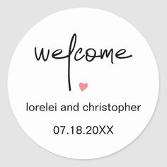 Shop Chic Minimalist Font, Welcome & Heart Wedding Classic Round Sticker created by StationeryConcierge. Personalize it with photos & text or purchase as is! Wedding Fonts, Wedding Invitations, Wedding Color Schemes, Wedding Colors, Minimalist Font, Modern Minimalist, Happy People Photos, Thank You Stickers, Tiny Heart