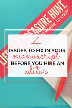 4 Issues to Fix in Your Manuscript before you Hire an Editor | Michelle Adams Edits