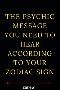 The Psychic Message You Need To Hear According To Your Zodiac Sign - Bella Duncan Zodiac Blog